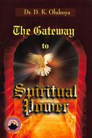 The Gateway to Spiritual Power PDF