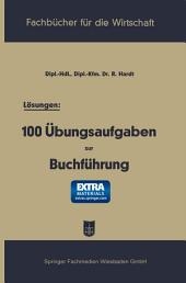 Lösungen: 100 Übungsaufgaben zur Buchführung