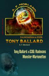 Tony Ballard #336: Radovans Monster-Marionetten: Horror-Serie