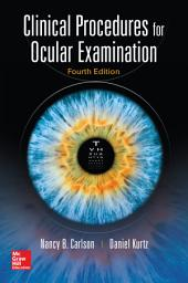 Clinical Procedures for Ocular Examination, Fourth Edition: Edition 4