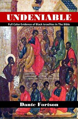 Undeniable  Full Color Evidence of Black Israelites In The Bible PDF