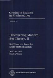 Discovering Modern Set Theory. II: Set-Theoretic Tools for Every Mathematician