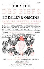 Traité des fiefs et de leur origine,...