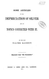 Some Articles on the Depreciation of Silver and on Topics Connected with it: Issue 3200