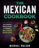 The Mexican Cookbook