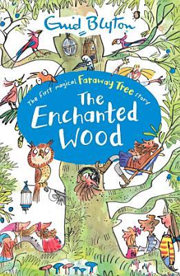 The Enchanted Wood PDF