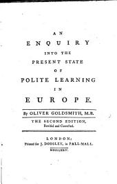 An Enquiry Into the Present State of Polite Learning in Europe