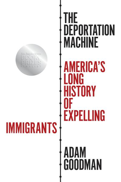 Download The Deportation Machine Book