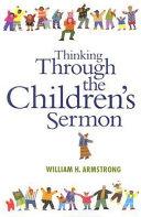 Thinking Through the Children's Sermon