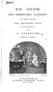 De Jood: een zedekundig tafereel uit het begin der vijftiende eeuw, Volume 1