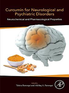 Curcumin for Neurological and Psychiatric Disorders