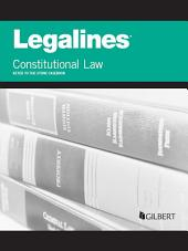 Legalines on Constitutional Law, Keyed to Stone, 7th: Edition 7