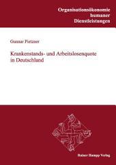 Krankenstands- und Arbeitslosenquote in Deutschland