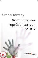 Vom Ende der repr  sentativen Politik PDF
