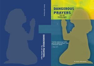 DANGEROUS PRAYERS  PRAY UNTIL SOMETHING HAPPENS