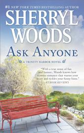 Ask Anyone: A Romance Novel