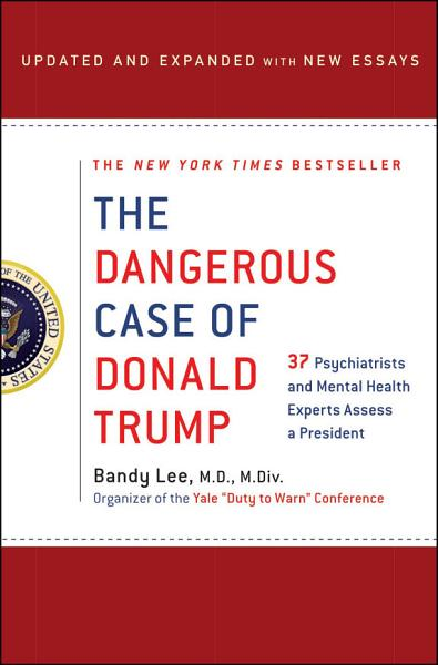 Download The Dangerous Case of Donald Trump Book