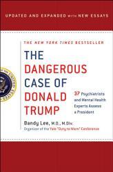 The Dangerous Case Of Donald Trump Book PDF