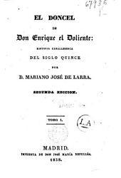 El doncel de Don Enrique El Doliente: historia caballeresca del siglo quince, Volúmenes 1-4