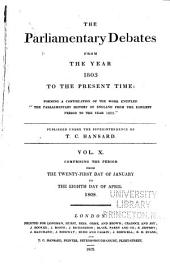 The Parliamentary Debates from the Year 1803 to the Present Time: Volume 10