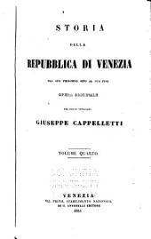 Storia della repubblica di Venezia dal suo principio sino al giorno d'oggi: Volumi 4-5