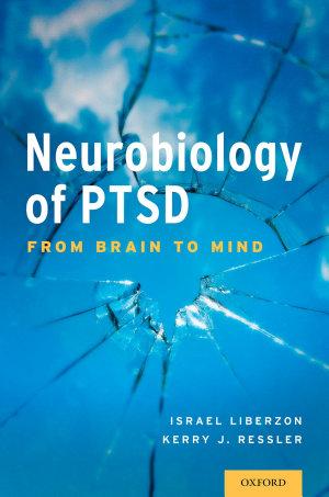 Neurobiology of PTSD