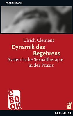 Dynamik des Begehrens PDF
