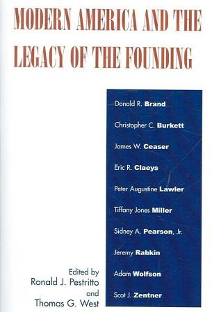 Modern America and the Legacy of the Founding PDF