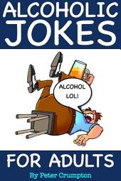 Alcoholic Jokes For Adults