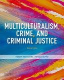 Multiculturalism  Crime  and Criminal Justice PDF