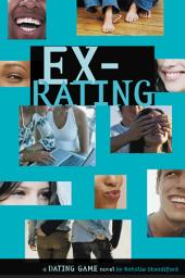 Dating Game #4: Ex-Rating