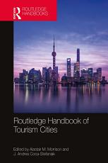 Routledge Handbook of Tourism Cities PDF