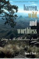 Barren, Wild, and Worthless