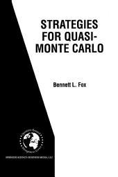 Strategies for Quasi-Monte Carlo