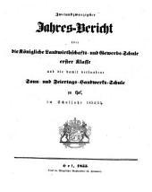 Jahresbericht über die Königliche Landwirthschafts- und Gewerbsschule Erster Klasse und die damit verbundene Sonn- und Feiertags-Handwerk-Schule zu Hof: im Schuljahre ... : mit einem Programm .... 1854/55