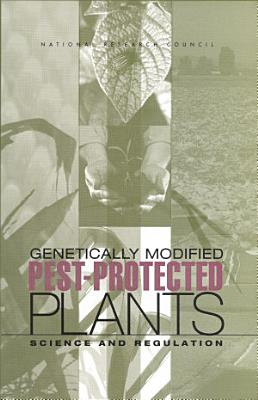 Genetically Modified Pest Protected Plants