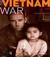 The Vietnam War: Revised 2nd Edition, Edition 2