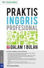 PRAKTIS INGGRIS PROFESIONAL DALAM 1 BULAN