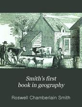Smith's First Book in Geography: An Introductory Geography, Designed for Children ...