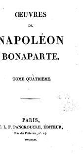 Oeuvres de Napoléon Bonaparte: Volume4