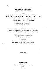 Cronaca inedita degli avvenimenti d'Orvieto e d'altre parti d'Italia dall'anno 1333 all'anno 1400: Volume 1