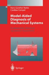 Model Aided Diagnosis of Mechanical Systems PDF