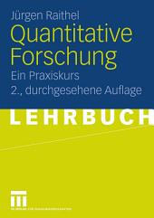 Quantitative Forschung: Ein Praxiskurs, Ausgabe 2