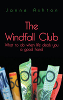 The Windfall Club What to Do When Life Deals You a Good Hand PDF