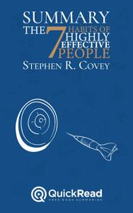 Summary of  The 7 Habits of Highly Effective People  by Stephen R  Covey   Free book by QuickRead com Book