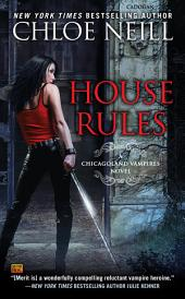 House Rules: A Chicagoland Vampires Novel