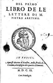 Lettere di M. Pietro Aretino: Volume 1