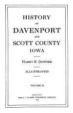 History of Davenport and Scott County Iowa : Illustrated