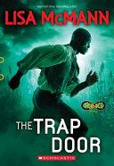 The Trap Door (Infinity Ring, Book 3)