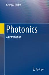 Photonics: An Introduction